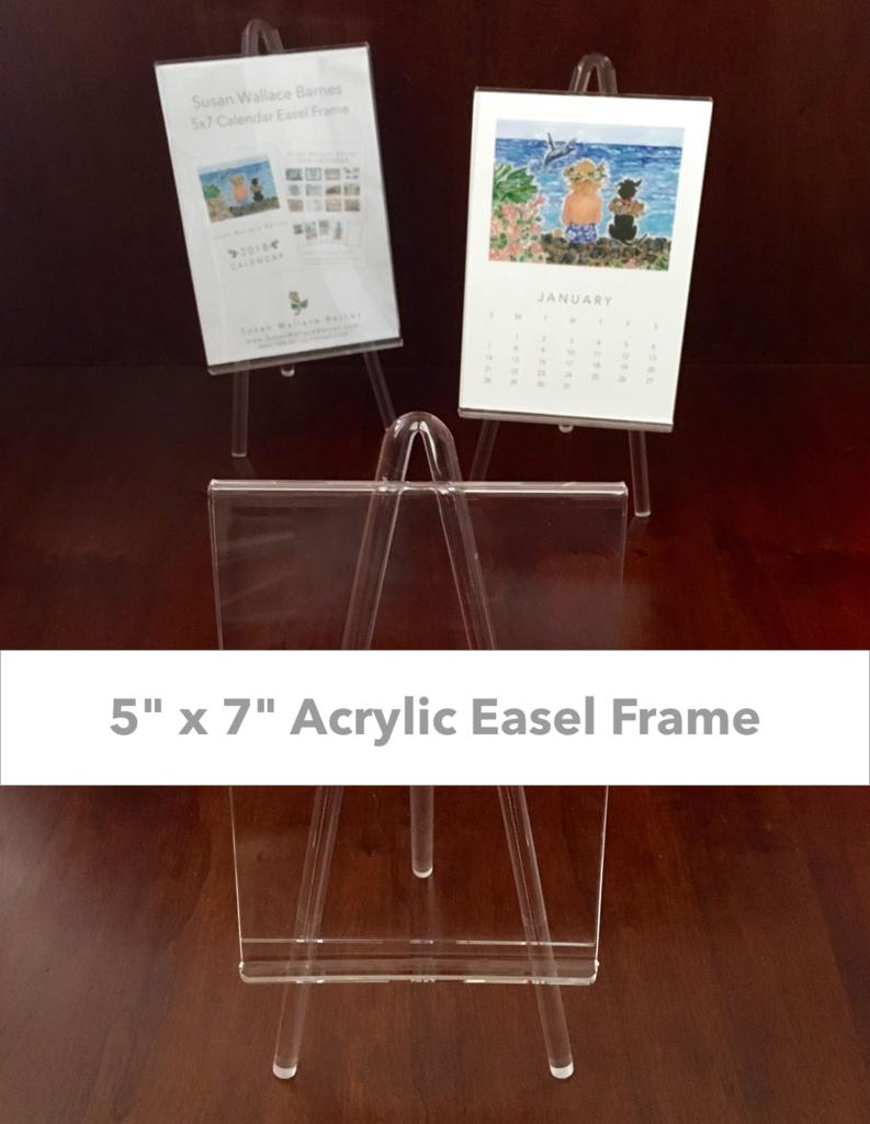 Susan Wallace Barnes Acrylic Easel Frame For 5 X 7 Calendars
